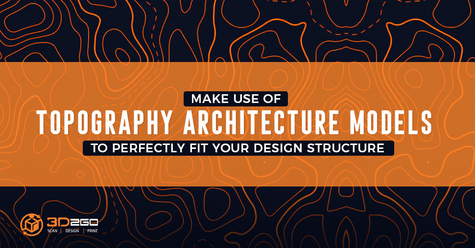 Topography Architecture Models