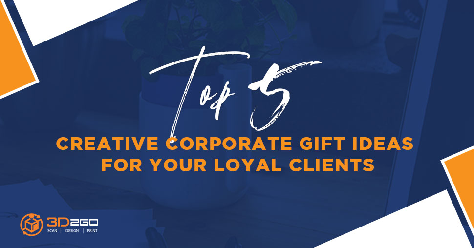 Surprise Your Clients With These Creative Corporate Gift Ideas