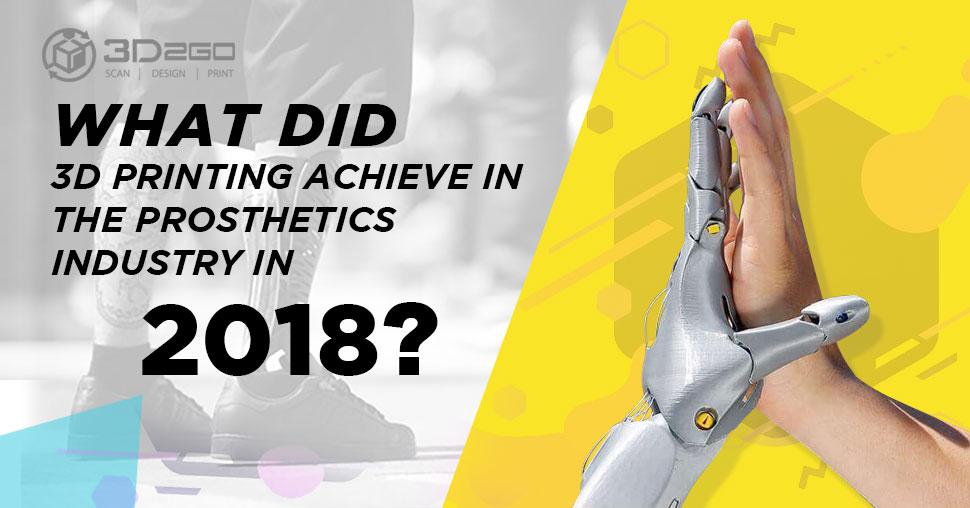 3D Printing Achievements 2018