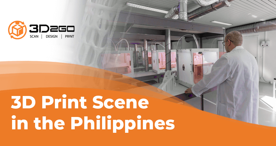 a blog banner by 3D2GO about the 3D print scene in the Philippines