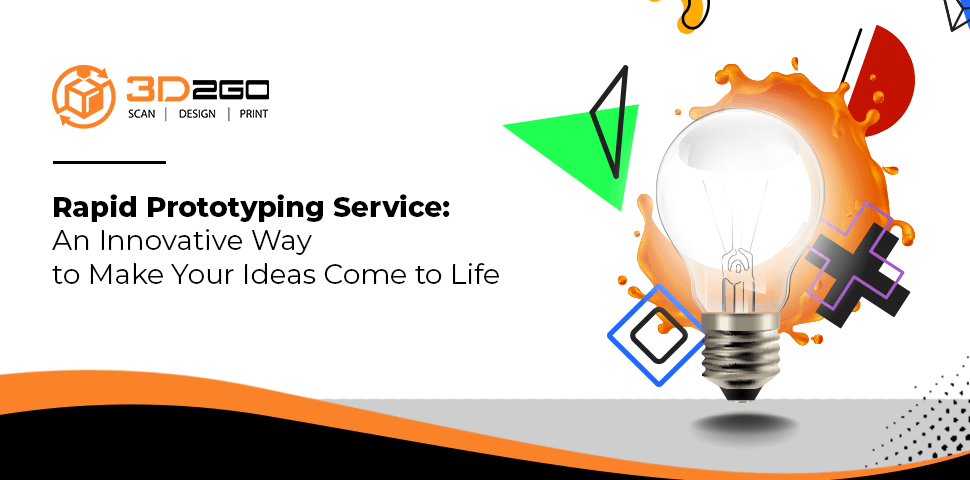 Rapid Prototyping Service: An Innovative Way to Make Your Ideas Come to Life