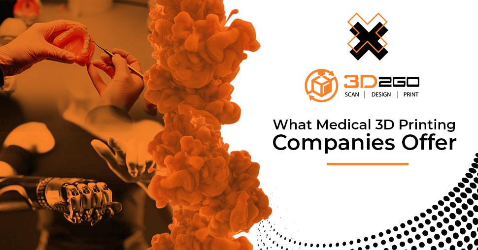 medical 3d printing companies