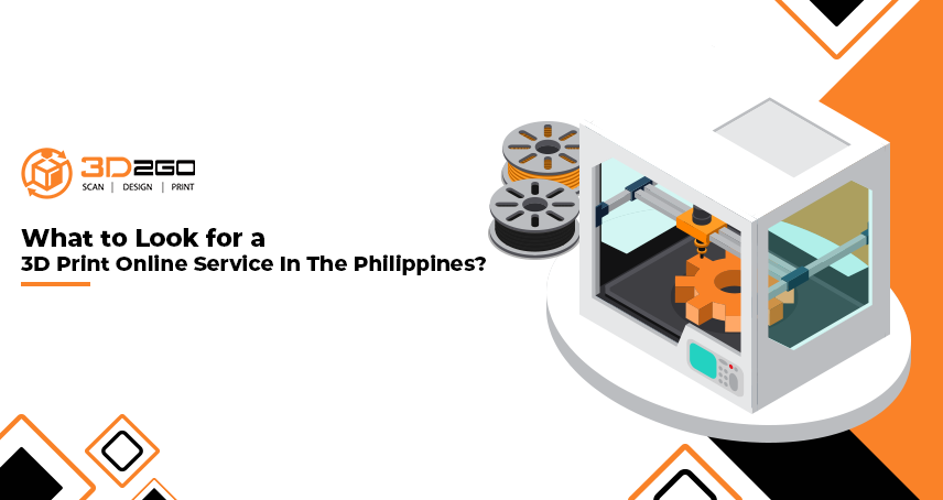 What to Look for a 3D Print Online Service In The Philippines?