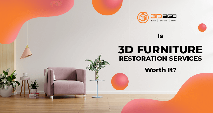Is 3D Furniture Restoration Services Worth It
