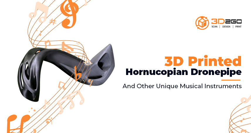 3D Printed Hornucopian Dronepipe And Other Unique Musical Instruments