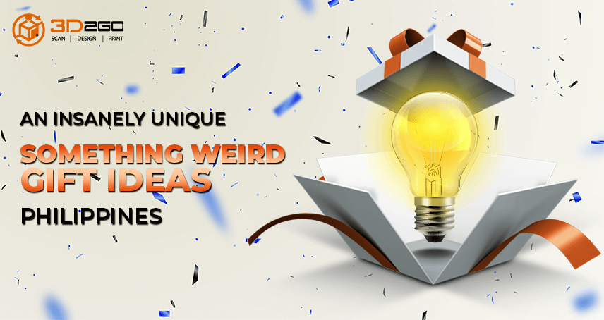 An Insanely Unique Something Weird Gift Ideas Philippines