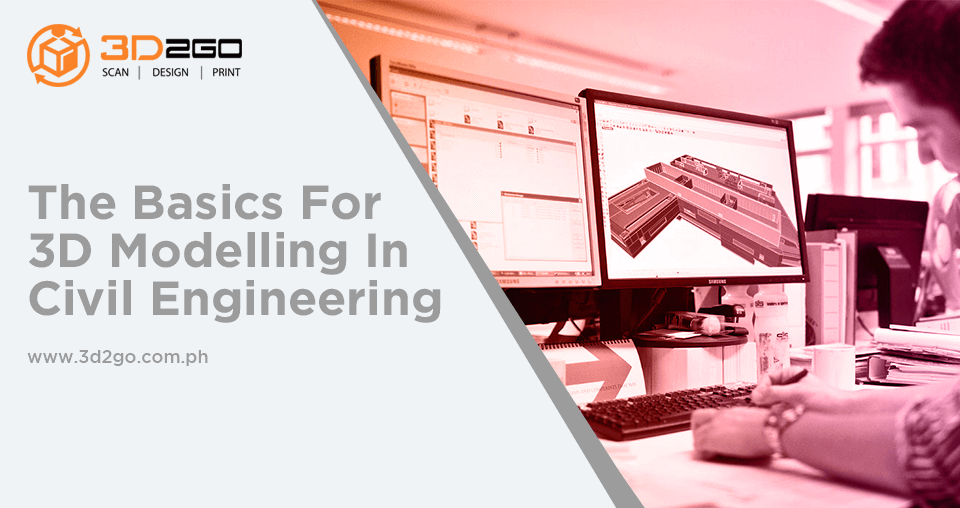 The Basics For 3D Modelling In Civil Engineering
