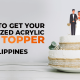 Where to get your customized acrylic cake topper philippines
