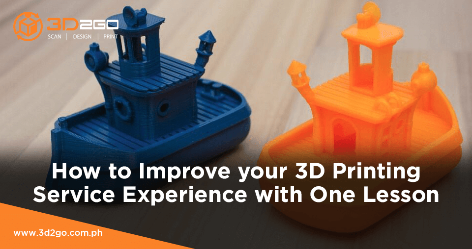 How to Improve your 3D Printing Service Experience with One Lesson