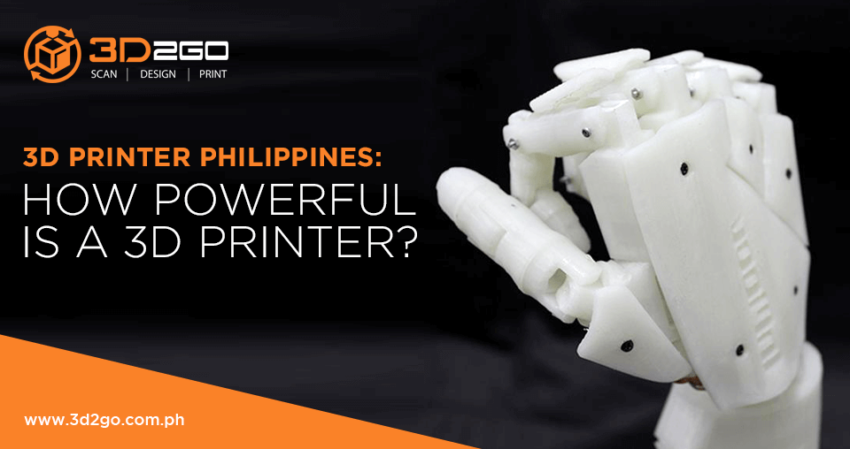 3D Printer Philippines: How Powerful Is a 3D Printer?