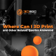 A blog banner by Magellan Solutions about Where Can I 3D Print and Other Related Queries Answered