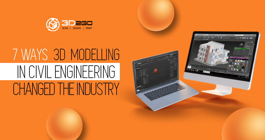 Banner for 7 Ways 3D Modelling in Civil Engineering Changed the Industry