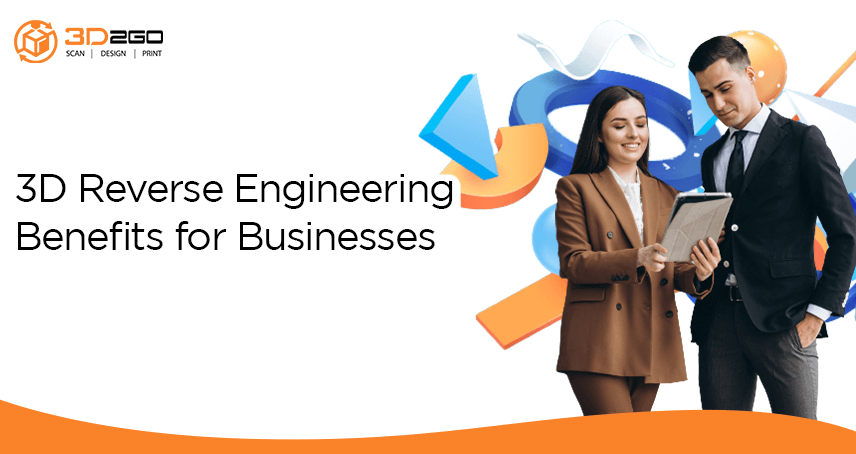 3d2go banner for 3D Reverse Engineering Benefits for Businesses