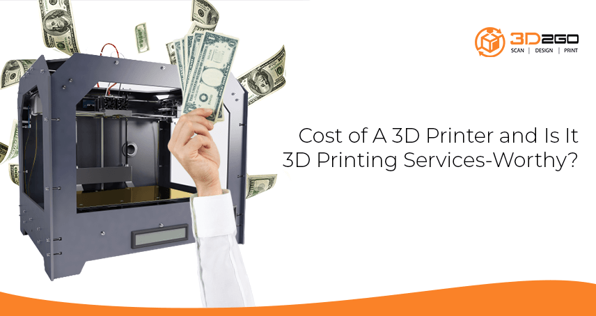 A blog banner by 3D2GO Philippines titled Cost of A 3D Printer and Is It 3D Printing Services-Worthy?