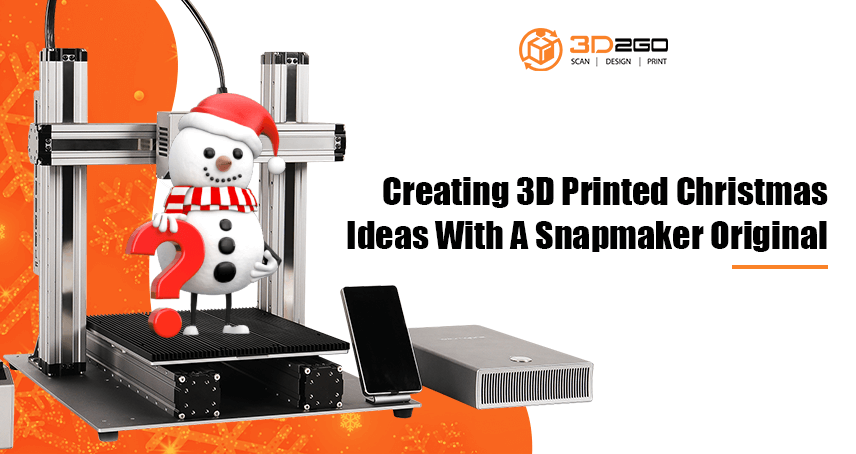 Creating 3D Printed Christmas Ideas With A Snapmaker Original