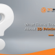 banner for What Else is There to Know About 3D Printing Services by 3d2go