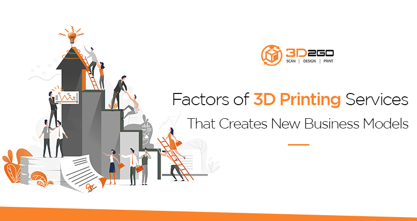 A blog banner by 3D2GO Philippines titled Factors of 3D Printing Services That Creates New Business Models