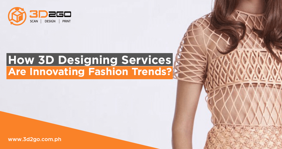 3d2go image banner How 3D Designing Services Are Innovating Fashion Trends