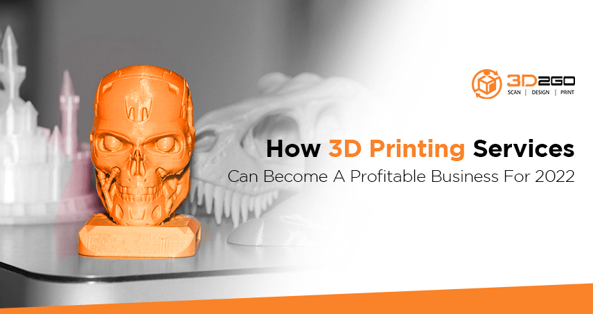 3d2go banner for How 3D Printing Services Can Become A Profitable Business For 2022