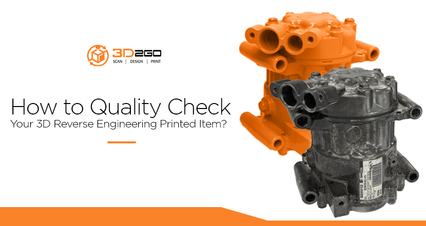 blog banner for How to Quality Check Your 3D Reverse Engineering Printed Item_ copy