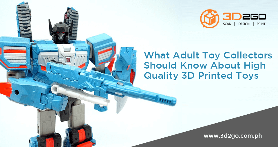 blog banner for What Adult Toy Collectors Should Know About High Quality 3D Printed Toys
